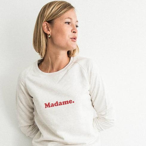 Sweat Buttée Madame. Sweat femme message pour mariée ou madame tout court. Sweat mariage acheter boutique paris 11 et en ligne